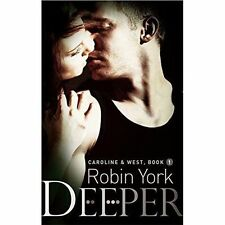 New, Deeper (Caroline and West), York, Robin, Book