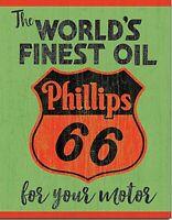 Phillips 66 The World's Finest Oil metal sign  410mm x 300mm  (de)