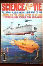Science & Vie n°633 du 6/1970; Pollution; plus de vie possible d'ici 50 ans !
