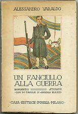 VARALDO_UN FANCIULLO ALLA GUERRA_ill. di BLAZZI_Ed. Imperia, I ed. 1923* Intonso