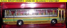 n° 15 BERLIET CRUISAIR 3  année 1969 Autobus et Autocar du Monde 1/43 Neuf