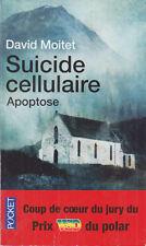 C1 David MOITET - SUICIDE CELLULAIRE Apoptose POCHE