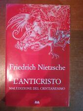 L'anticristo - Friedrich Nietzsche - Mondolibri - 2008  - M