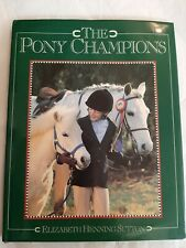 The Pony Champions By Elizabeth Henning Sutton, Signed