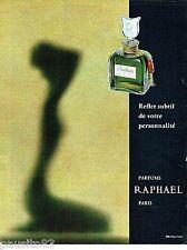 PUBLICITE ADVERTISING 106  1966  Parfums Raphael Paris  Réplique