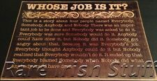 Whose Job Is It? -  Old Witty Celtic Work & Job Responsibility Sign Irish Print