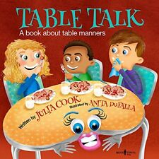 Building Relationships: Table Talk: A Book about Table Manners Vol. 7-Julia Cook