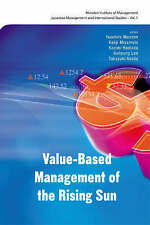 Value-Based Management of the Rising Sun (Monden Institute of Management and Ac