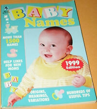 BABY NAMES 1999 EDITION by GLOBE COMMUNICATIONS PB
