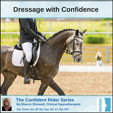 The Confident Rider Series- Dressage with Confidence Hypnosis CD for Riders