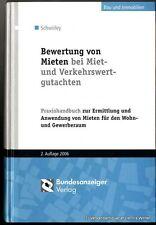 Bewertung von Mieten bei Miet- und Verkehrswertgutachten v. Schwirley 3898172368