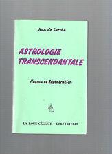 Astrologie Transzendentalen Karma und Regeneration Jean De Larche Ref E30