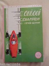 OUI OUI CHAMPION 1973  Bibliotheque Rose  ENID BLYTON