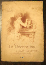 ROGER MARX : DECORATION ET ART INDUSTRIEL EXPOSITION UNIVERSELLE DE 1889, CHERET