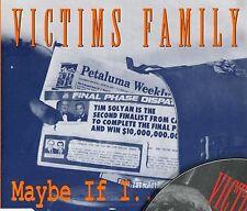 """VICTIMS FAMILY """"Maybe if I …"""" (CD Maxi) 1993"""