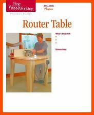 Router Table by Fine Woodworking Magazine Editors (2011, Print, Other)