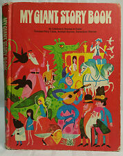 My Giant Story Book Famous Fairy Tales, Animal Stories, Adventure stories 1972