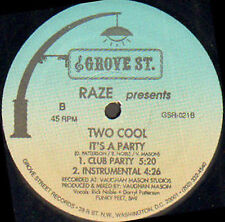 RAZE - It's A Party - Pres. Two Cool - groove st