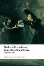 Young Goodman Brown and Other Tales (Oxford World's Classics), Good Condition Bo