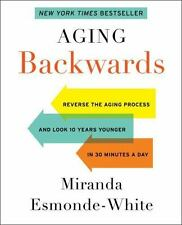 """LIKE NEW COND"" AGING BACKWARDS by MIRANDA ESMONDE-WHITE (2014) HARDCOVER"