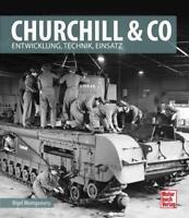 Churchill & Co: Entwicklung, Technik, Einsatz von Nigel Montgomery (2019, HC)