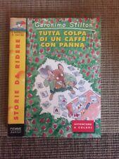 Geronimo Stilton n°11: TUTTA COLPA DI UN CAFFE' CON PANNA, Piemme