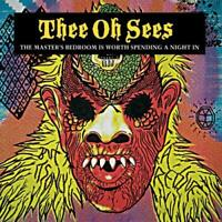 Thee Oh Sees - The Masters Bedroom Is Worth Spending A Night I [CD]