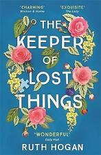 The Keeper of Lost Things: The feel-good Richard & Judy Book Club by Ruth Hogan