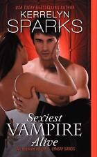 Sexiest Vampire Alive (Love at Stake) by Sparks, Kerrelyn