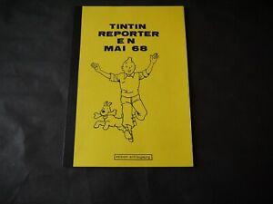 PASTICHE TINTIN REPORTER EN MAI 68