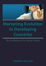 Market Evolution in Developing Countries: The Unfolding of the Indian -ExLibrary