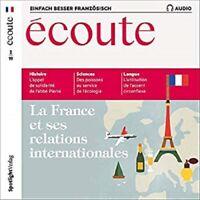 Écoute Audio - La France et ses relations internationales | CD Neu - New