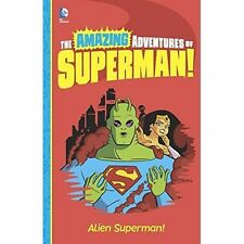 Alien Superman! (The Amazing Adventures of Super,Excellent,Books,mon0000113167 M