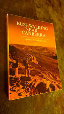 Bushwalking Near Canberra by Canberra Bushwalking Club PB 1974