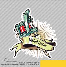 Tattoo Legend Tattooed Gun Pain Ink Vinyl Sticker Decal Window Car Van Bike 2133