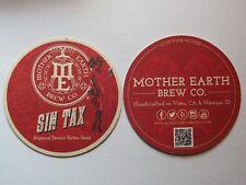 Beer Coaster ~ MOTHER EARTH Brewing Co Sin Tax Stout ~ Vista, CA & Nampa, IDAHO