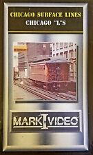 "Mark I Video - CHICAGO SURFACE LINES + CHICAGO ""L""s"