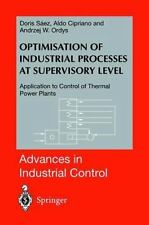 Optimisation of Industrial Processes at Supervisory Level : Application to...