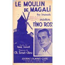 LE MOULIN DE MAGALI fox sérénade / TINO ROSSI paroles SARVIL musique BOREL-CLERC