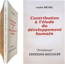 Contribution à l'étude du développement humain 1969 André Richel évolution homme