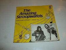 "THE AMAZING STROOPWAFELS - Lonesome Cowboy - 1985 Dutch 7"" Juke Box Single"