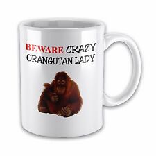 Beware Crazy ORANGUTANG LADY Funny Novelty Gift Mug