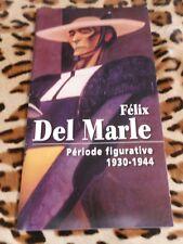 Félix del Marle, période figurative 1930-1944- expo Landrecies, 2000