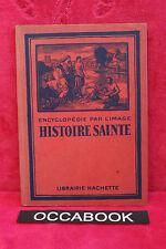 Encyclopédie par l'image - Histoire Sainte - 1942