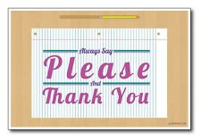 Say Please and Thank You - NEW Classroom Motivational Poster