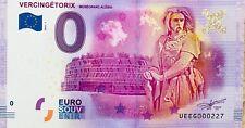 BILLET 0 ZERO EURO SOUVENIR TOURISTIQUE VERCINGETORIX MUSEOPARC ALESIA 2016