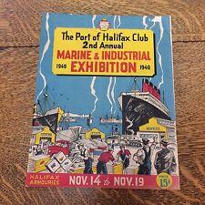 Port of Halifax Club 2nd Marine & Industrial Exhibition 1949 Souvenir Booklet