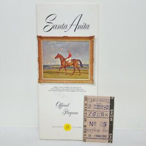 Vintage Santa Anita Park Horse Racing Official Program And Ticket March 7 1962