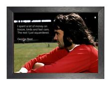 George Best I Spent a lot of Money Quote Simply the Best Poster Football Player