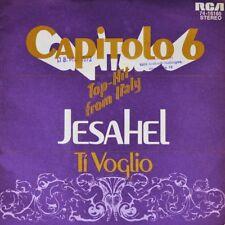 "7"" CAPITOLO 6 SEI Jesahel / Ti voglio RCA Italian Prog-Folk-Rock 1972 like NEW!"